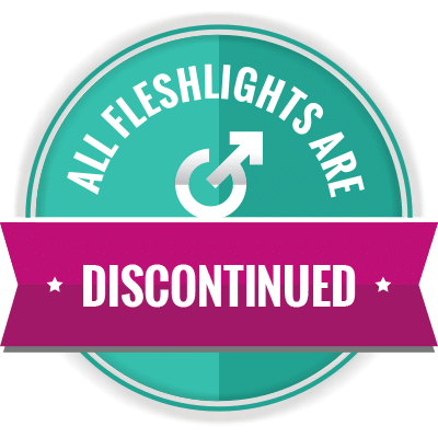 All Fleshlight are discontinued